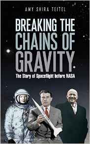 Breaking The Chains of Gravity (image of book cover courtesy of Amazon.com)